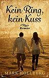 Kein Ring, kein Kuss: Die Geschichte von Daliah und Berenod