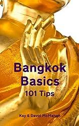 Bangkok Basics - 101 Tips