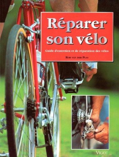 Réparer son vélo. Guide d'entretien et de réparation des vélos
