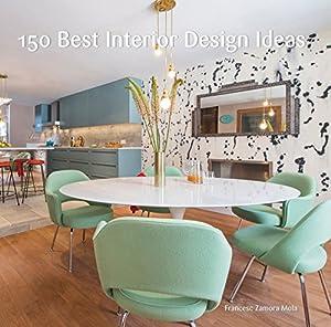 150 Best Interior Design Ideas by Harper Design