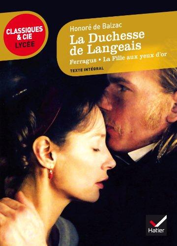 La Duchesse de Langeais: suivi de Ferragus et La Fille aux yeux d'or