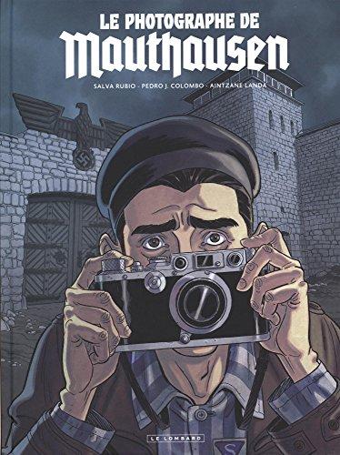 Le photographe de Mauthausen - tome 0 - Le photographe de Mauthausen par Rubio Salva