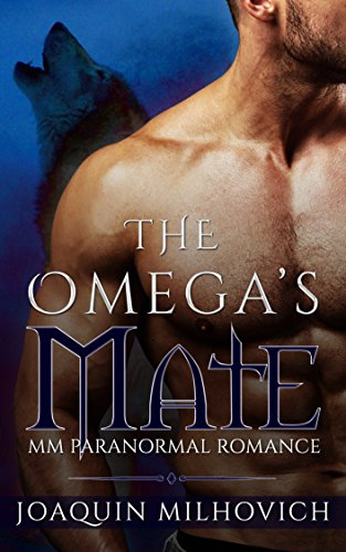 The Omega's Mate: MM Paranormal Romance (English Edition)
