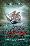 Der Schiffsjunge: Die wahre Geschichte der Meuterei auf der Bounty von John Boyne