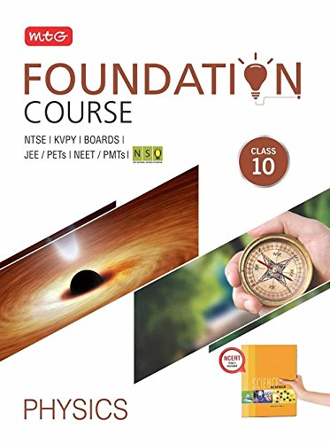 Physics Foundation Course for JEE/NEET/Olympiad/NTSE - Class 10