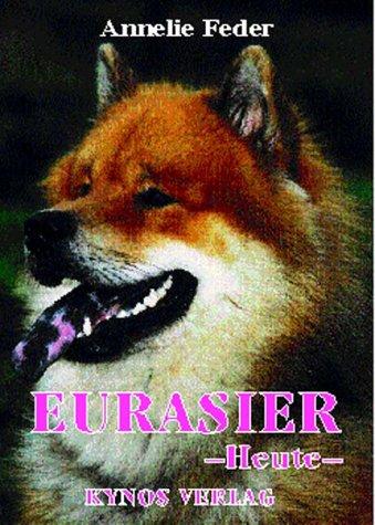 Eurasier - Heute
