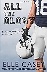 All The Glory by Casey, Elle (2014) Paperback