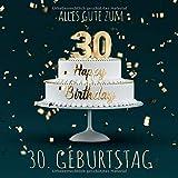 Alles Gute zum 30. Geburtstag: Gästebuch zum Eintragen mit 110 Seiten