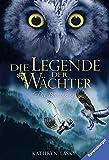 Die Legende der Wächter, Band 5: Die Bewährung - Kathryn Lasky