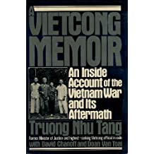 A Vietcong Memoir: An Inside Account of the Vietnam War and Its Aftermath by Troung Nhu Tang (1985-04-01)
