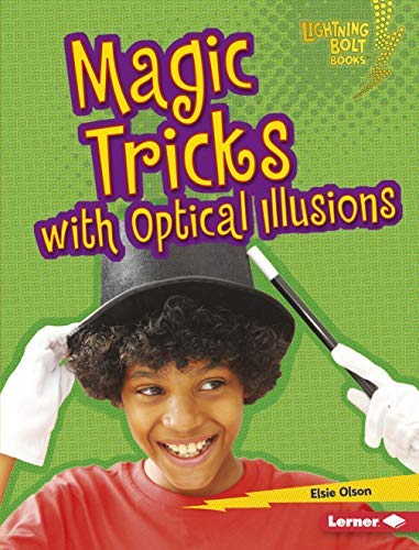 Magic Tricks with Optical Illusions (Lightning Bolt Books ™ — Magic Tricks) (English Edition)