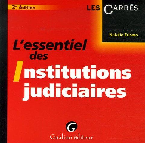 L'essentiel des Institutions judiciaires