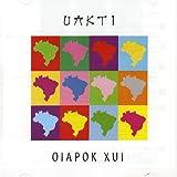 Songtexte von Uakti - OIAPOK XUI