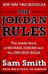 The Jordan Rules: The Inside Story of...