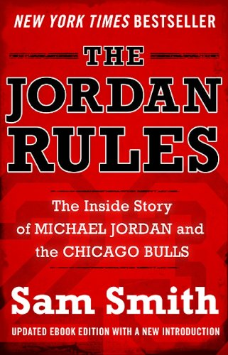 The Jordan Rules  The Inside Story of Michael Jordan and the Chicago ... af9848b0c