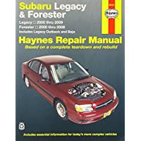Haynes Subaru Legacy and Forester Automotive Repair Manual: Subaru Legacy 2000 Through 2009 - Forester 2000 Through 2008 - Includes Legacy Outback and ... not include information specific to six-c