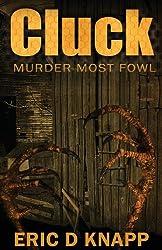 Cluck: Murder Most Fowl