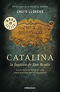 Catalina, la fugitiva de San Benito par Chufo Lloréns