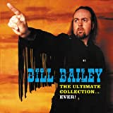 Bill Bailey: The Ultimate Collection Ever