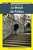 LE BROYÉ DU POITOU (Les enquêtes d'Achille Corneille t. 2)