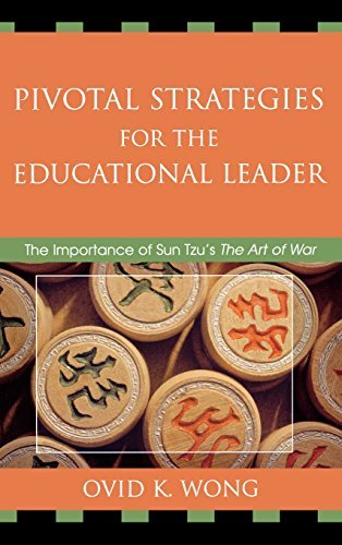 pivotal-strategies-for-the-educational-leader-the-importance-of-sun-tzus-art-of-war-the-importance-o