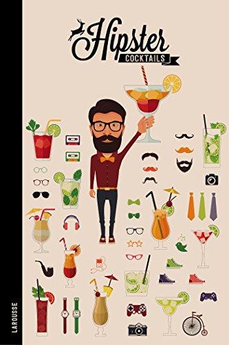 Hipster Cocktails par Sandrine Houdré-Grégoire