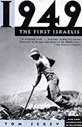 [ 1949, THE FIRST ISRAELIS ] 1949, the First Israelis By Segev, Tom ( Author ) Sep-2000 [ Paperback ]