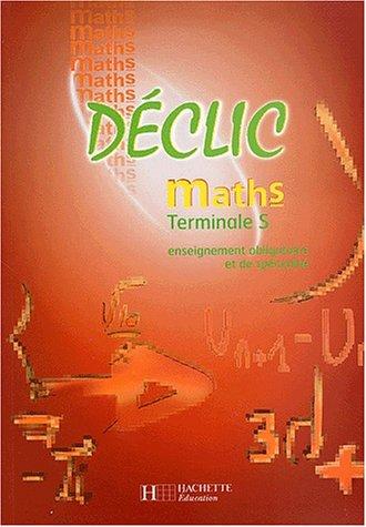 Maths, Terminale S : Enseignement obligatoire et de spécialité