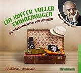 Ein Koffer voller Erinnerungen: 49 Hörgeschichten für Senioren - Peter Krallmann, Uta Kottmann