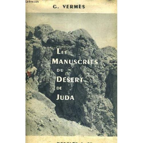 Les manuscrits du désert de juda.