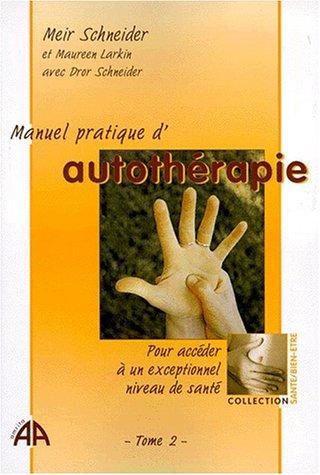 Manuel pratique d'autothérapie, tome 2