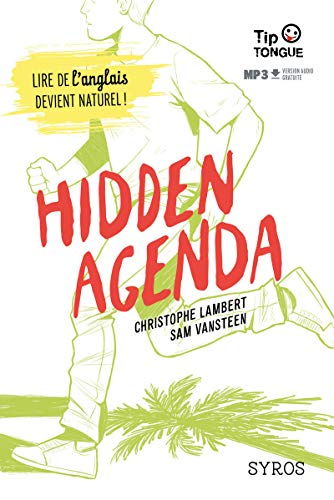 Hidden Agenda - collection Tip Tongue - B1 seuil - dès 14 ans
