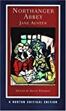 Northanger Abbey (Norton Critical Editions) 1st (first) Edition by Austen, Jane published by W. W. Norton & Company (2004)