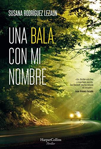 Una bala con mi nombre (Suspense / Thriller) eBook: Rodríguez ...