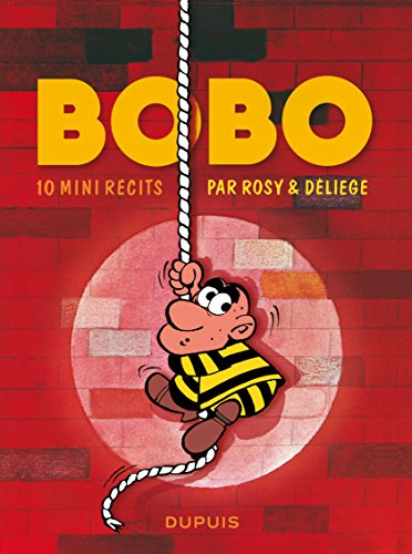 Bobo - tome 1 - 10 mini-récits de Bobo