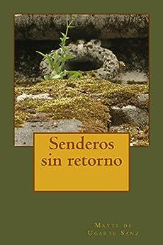 Senderos sin retorno (Spanish Edition)