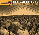 Songtexte von Ray LaMontagne - Live from Bonnaroo 2005