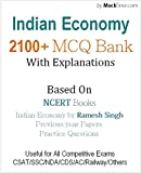 Indian Economy 2100+ MCQ with explanation for UPSC SSC & Others: (Based on Previous papers, NCERT, Indian Economy by Ramesh Singh)