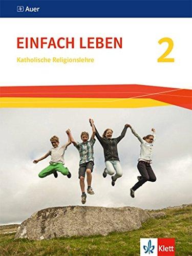 Einfach Leben 2. Ausgabe S: Schülerbuch Klasse 7/8 (Einfach Leben. Ausgabe S ab 2016)