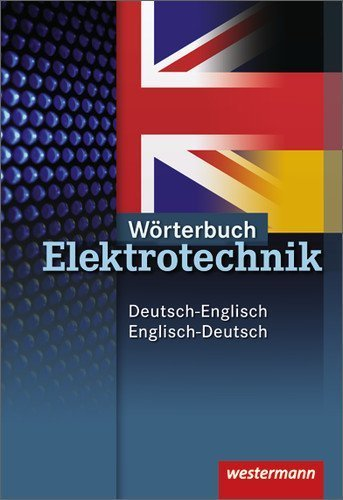 Neue Berufe. Wörterbuch Elektrotechnik. Deutsch - Englisch / Englisch - Deutsch. (Lernmaterialien) by Hans-Joachim Petersen(2000-04-01)