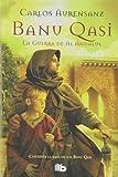 La guerra de Al Ándalus (Banu Qasi 2) (B DE BOLSILLO)