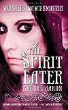 The Spirit Eater (The Legend of Eli Monpress, Band 3)
