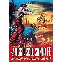 I Fuggiasco Di Santa Fe'