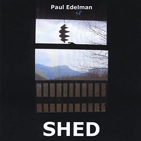 Shed by Edelman, Paul (2009-06-23)