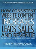 How Consistent Website Content Increases Leads, Sales And Revenue [OV]