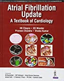 Atrial Fibrillation Update A T.B of Cardiology
