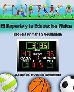 EL DEPORTE Y LA EDUCACIÓN FÍSICA: Escuela Primaria y ...