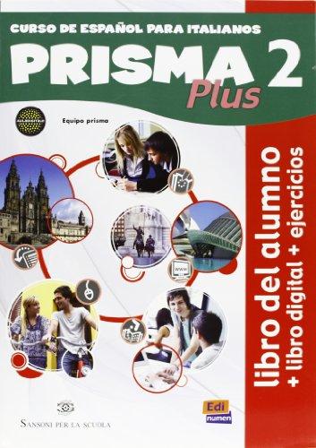 Prisma plus. Libro del alumno-Ejercicios. Per le Scuole superiori. Con CD-ROM. Con e-book. Con espansione online: 2