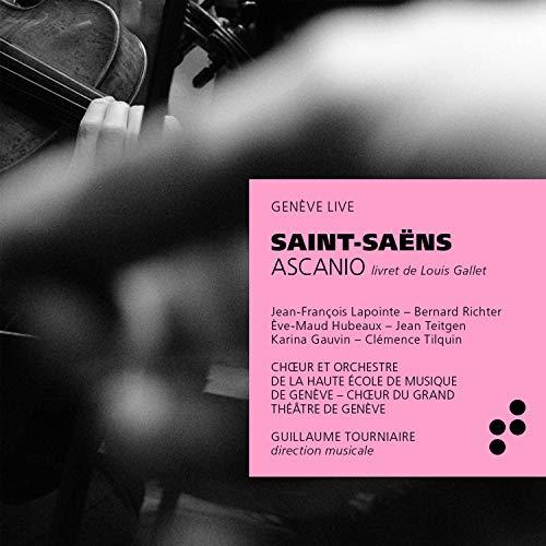 Camille Saint-Saens - Ascanio (Genève live) Geneve Music Box