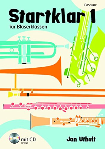 Startklar 1: Posaune. Posaune. Ausgabe mit CD.